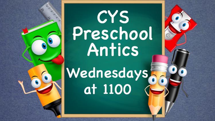 CYS Preschool Antics