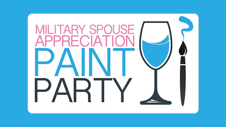 Military Spouse Appreciation Paint Party